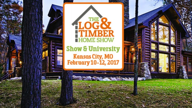 Upcoming Events The Log Timber Home Show 2017 Kansas