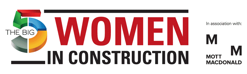 The big 5 Women in Construction